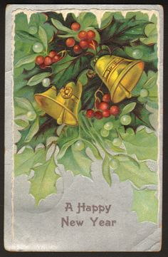 A Happy New Year...postmarked 1909.