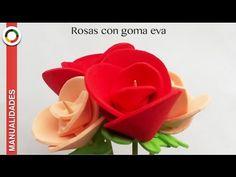 Manualidades fáciles: Cómo hacer ✿✿ ROSAS DE GOMA EVA O FOAM ✿✿ - YouTube