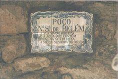 """Poço de N.S. de Belém: """"A sua maior riqueza, é a água que contém, igual na sua pureza, a N.S. de Belém""""Aldeia de Gouveia.Sintra"""