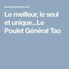 Le meilleur, le seul et unique...Le Poulet Général Tao