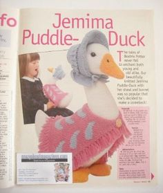 These pages have been carefully removed from 20 March 2001 issue of Woman's Weekly magazine (only the individual pages are provided, not the whole magazine) Includes instructions to make: BEATRIX POTTER JEMIMA PUDDLE-DUCK TOY KNITTING PATTERNBeautiful Jemima Puddle-Duck to knit with her shawl and bonnet. (Size: 15 inches tall). [knitting pattern] Baby Knitting, Knitting Toys, Womans Weekly, Knit Crochet, Crochet Hats, Duck Toy, Peter Rabbit, Beatrix Potter, Pattern Design