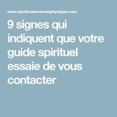 9 signes qui indiquent que votre guide spirituel essaie de vous contacter