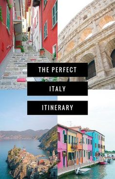 Visiting Italy - The Perfect Itinerary