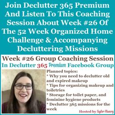 Join Declutter 365 premium and listen to this coaching session about Week #26 of the 52 Week Organized Home Challenge and accompanying decluttering missions, with a discussion of decluttering and organizing makeup and toiletries in your bathroom and elsewhere {on Home Storage Solutions 101} Home Organization Hacks, Paper Organization, Organizing Your Home, Organizing Tips, Cleaning Tips, Financial Organization, Organizing Coupons, Jewelry Organization, Kitchen Organization