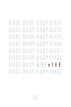 It's easy to get caught up in the cycle of busy, but you might be surprised how quickly things slow down when you take the time to acknowledge the power of your breath.