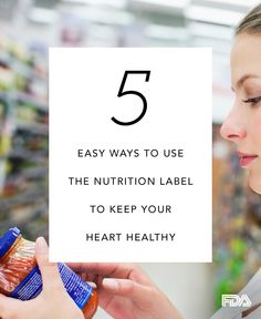 It's easier than you think! Here are some easy tips to use the nutrition label to keep your heart healthy.