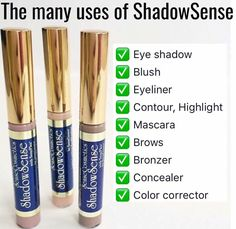 ShadowSense Uses. SeneGence Distributor ID: 351172. Email: prettypoutyperfection@gmail.com. FB Group: Pretty Pouty Perfection.