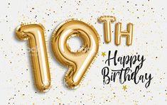 19 Birthday Quotes, Happy 19th Birthday, Happy Birthday Template, Birthday Wishes For Him, Birthday Posts, Birthday Celebration, Diy Christmas Gifts For Boyfriend, Birthday Post Instagram, Birthday Balloons