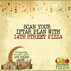 Scan your #Iftar plan with #14thstreetpizza! :D https://www.facebook.com/14thstreetpizza/app_144644519064028