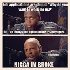 I'm broke..word!