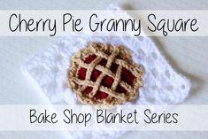 Crochet Cherry Pie Granny Square | Bake Shop Blanket Series | Sewrella