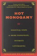 "Hot Monogamy: Essential Steps to More Passionate, Intimate Lovemaking by Patricia Love and Jo Robinson – If you decide that this poly thing isn't for you, this is a good place to start doing conscious monogamy well. Note that the book does presume that monogamy is inherently ""better."""