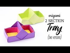 2 Section Origami Box / Tray Tutorial - 2 Versions - Stacking Boxes - Paper Kawaii - YouTube