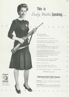 Underwood Elliott Fisher Ad, c 1944: the typewriter company converts to carbines ~