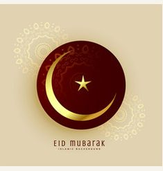 Islamic eid mubarak moon and star design vector Eid Card Designs, Star Designs, Eid Images, Eid Mubarak Wishes, Cool Backgrounds, Stars And Moon, Ramadan, Vector Art, Embroidery Designs