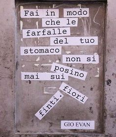 Fai in modo che le farfalle del tuo stomaco nn si posino su fiori finti Told You So, Love You, My Love, Tumblr, Message In A Bottle, True Stories, Quotations, Me Quotes, Language