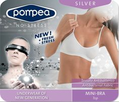 $29.95 soft microfibre and elastane The new underwear by Pompea is a guarantee of freshness, hygenie and health. The antibacterial odour control action creates a natural defence against the developing of bacteria and assuress a long lasting feeling of cleanliness and wellness.