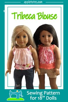 Sewing 101 Tribeca Blouse Sewing Pattern for Dolls. Adorable blouse perfect for summer. Your American Girl doll will love you for sewing this up for her! American Girl Crafts, American Doll Clothes, Ag Doll Clothes, Doll Clothes Patterns, Sewing Clothes, Doll Patterns, Sewing Patterns, American Dolls, Sewing Ideas