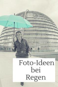 5 Ideen zum Fotografieren bei Regen