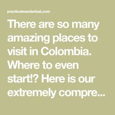 There are so many amazing places to visit in Colombia. Where to even start!? Here is our extremely comprehensive 1 month itinerary for backpacking Colombia.