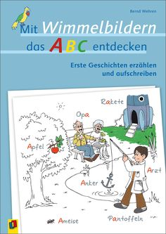 Mit Wimmelbildern das ABC entdecken Das Abc, Kindergarten, Map, Teaching, Education, Comics, Kids, Fictional Characters, Products