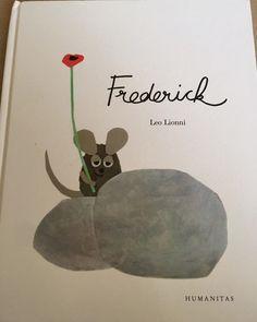 Frederick (Leo LIONNI, Ed. Humanitas, 2014) este una din cărțile pentru copii care șochează prin raportul între lungimea textului și profunzimea sa. Este o carte cu atâta miez și atâtea înțelesuri încât poate fi cu succes folosită pentru un atelier de filosofie pentru copii. Voi explica mai jos de ce […] Frederick Leo Lionni, Children Books, Mai, Movie Posters, Atelier, Children's Books, Film Poster, Billboard, Film Posters