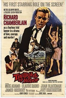 Twilight of Honor (1963). Starring: Richard Chamberlain, Nick Adams, Claude Rains and Pat Buttram