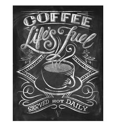 Chalkboard art for licensed products featuring coffee quotes.