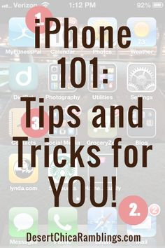 iPhone 101 and 201: Tips And Tricks For YOU!