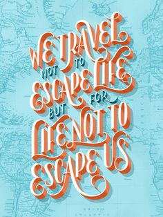 Words to travel by. #inspiration