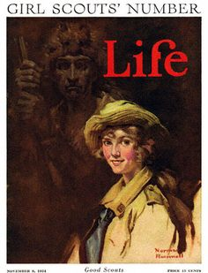 Good Scouts, Girl Scouts Number (1924).  Rockwell seems to be comparing this girl to Daniel Boone, one of the most famous scouts in history. And he seems to be comparing her favorably to the famous scout. She is wearing yellow clothing  & she has her backpack loaded on her back for a hike.  Most importantly she is smiling. Maybe the message of this painting is that Daniel Boone's spirit is watching over scouts in the wilderness. Surely their path is easier because of trails he blazed.