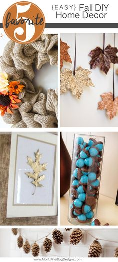 Easy DIY Fall Home Decorations that are perfect for the new season. All of these decorations can be done in 30 min. or less!