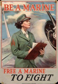 """(Women) Be a Marine!"" US c. 1942-1945"