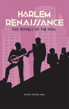 Harlem Renaissance: Five Novels of the 1920s (Library of America) by Rafia Zafar >>> HARLEM RENAISSANCE: Five Novels of the 1920s: Jean Toomer's CANE (1923), Claude McKay's HOME TO HARLEM (1928), Nella Larsen's QUICKSAND (1928), Jessie Redmon Fauset's PLUM BUN (1928), and Wallace Thurman's THE BLACKER THE BERRY (1929)...