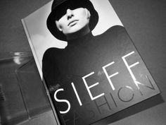 """""""SIEFF FASHION - 1960 to 2000"""" with an essay by Olivier Zahm is out now"""