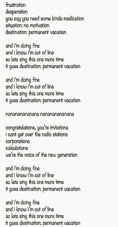 Lyrics for the new song Permanent Vacation pt 2