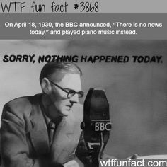 April 18, 1930, a day with no news - WTF fun facts