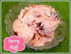 CHERRY OR OTHER FRUIT FLUFF