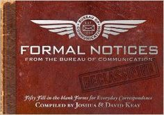 Formal Notices: Fifty Fill-in-the-Blank Forms for Everyday Correspondence: Joshua Keay, David Keay: 9781604331325: Amazon.com: Books