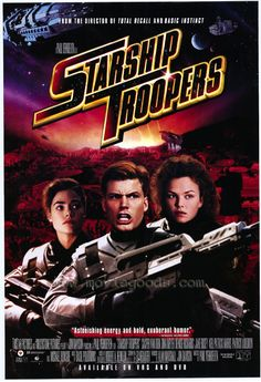 Starship Troopers (1997) - I have to say this is one of my favorites. (I have also met Casper & Dina, and they are truly awesome people.)