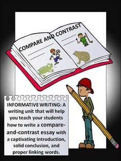 write a compare and contrast essay academic writing writing  compare and contrast essay informational writing