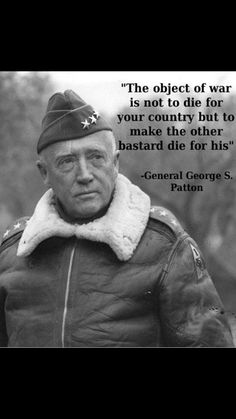 Famous Military Quotes General Patton  War History Online  News Posts  Pinterest .