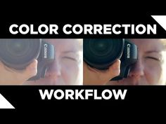 Color Correction Tutorial and Workflow - YouTube