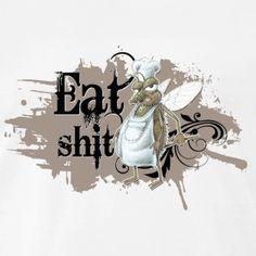 shirt motiv fliege kochen Eat shit braun - Männer Premium T-Shirt