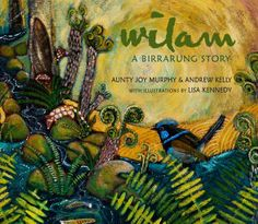 Wilam : In this stunning picture book beautifully given form by Indigenous artist Lisa Kennedy, respected Elder Aunty Joy Murphy and Yarra Riverkeeper Andrew Kelly tell the story of one day in the life of the vital, flourishing Birrarung (Yarra river). National Sorry Day, Books Australia, Frequent Flyer Program, Aboriginal Culture, Dog Books, Curious Creatures, Children's Picture Books, Prehistory, First Nations