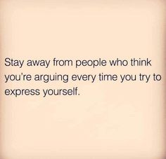10 Inspirational Quotes from Functional Rustic Stay away from people who think you're arguing every time…. Quotable Quotes, Wisdom Quotes, True Quotes, Words Quotes, Quotes On Ego, I'm Done Quotes, Speak Up Quotes, Be You Quotes, True Colors Quotes