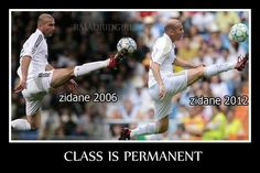 Zizou, always a legend... I love you Zidane.