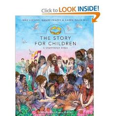 'The Story for Children' Bible by Max Lucado.  We have really enjoyed this Bible and the illustrations are BEAUTIFUL!