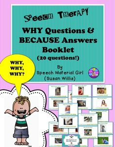 Why questions & Because Answers Booklet. 20 pages, each w/ picture scenario, a Why question and a Because full answer. Speech Therapy Autism, Speech Therapy Activities, Speech Language Pathology, Language Activities, Teaching Activities, Speech And Language, Why Questions, This Or That Questions, Home Exercise Program