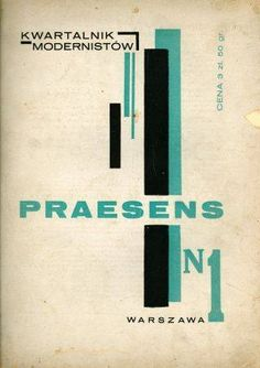 The cover for the first issue of 'The Modernists Quarterly Magazine. Praesens' designed by Henryk Stażewski in 1926.